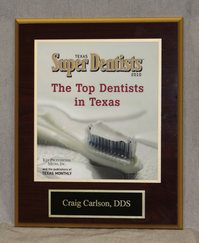 Texas Super Dentists plaque for Craig Carlson, DDS - The Top Dentists in Texas 2010
