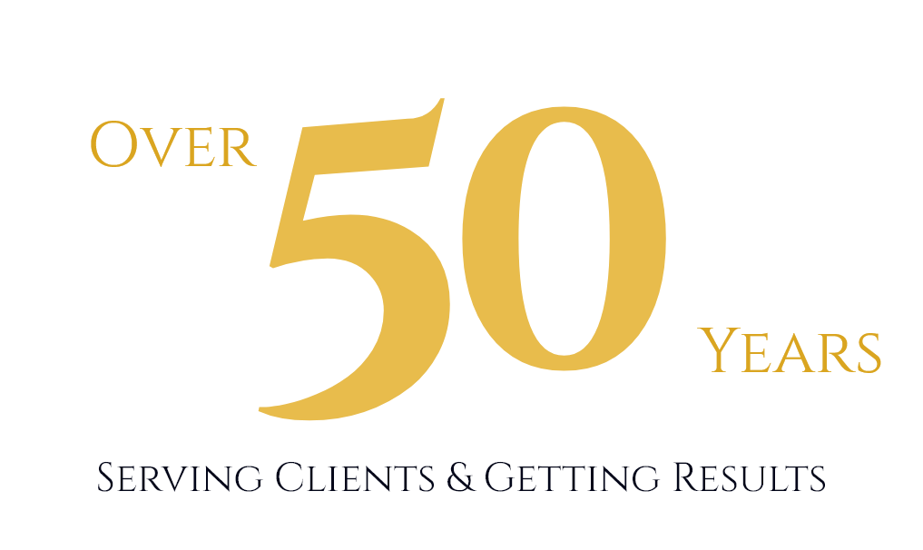 Over 50 years serving clients and getting results
