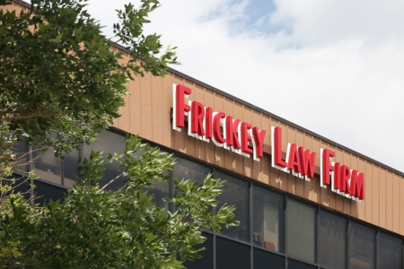 Frickey Law Firm sign on our office building