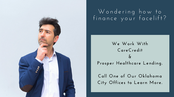 Financing Facelift Surgery in Oklahoma City