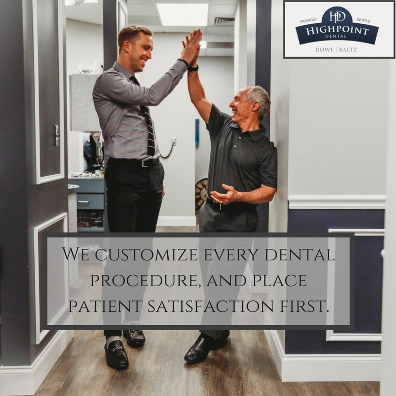 We place our patients first and customize every dental treatment | Highpoint Dental Care