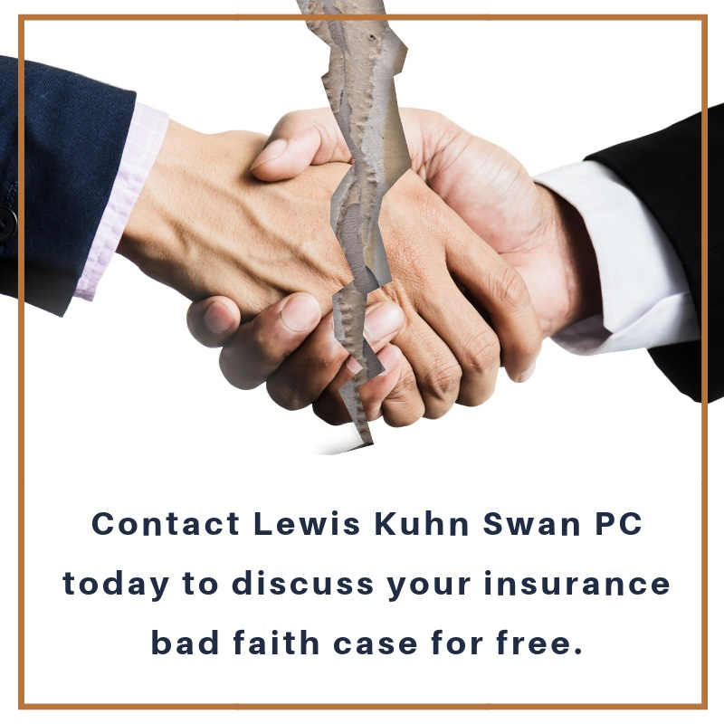 Insurance bad faith case handled by Lewis Kuhn Swan PC