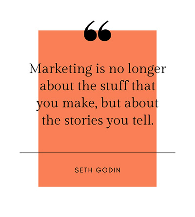 marketing is about the stories you tell...