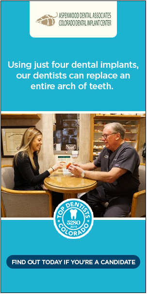 sample display ad - Aspenwood Dental Associates | Colorado Dental Implant Center