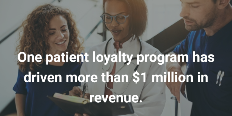 One patient loyalty program has driven more than $1 million in revenue.
