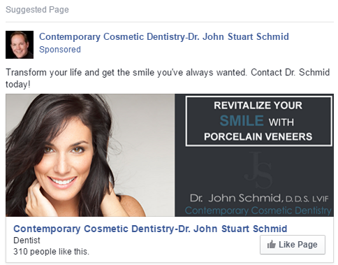 Facebook Likes campaign ad for Contemporary Cosmetic Dentistry - Dr. John Schmid